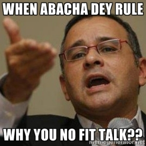 when abacha dey rule...